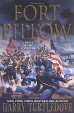 Fort Pillow: A Novel of the Civil War Turtledove, Harry Hardcover
