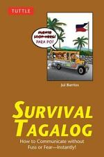 Survival Tagalog: How to Communicate without Fuss or Fear - Instantly! (Tagalog