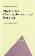 NIETZSCHE: CRíTICA DE LA MORAL HEROICA. ENVÍO URGENTE (ESPAÑA)