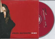 ALANIS MORISSETTE - So pure PROMO CD SINGLE 1TR EU CARDSLEEVE 1999