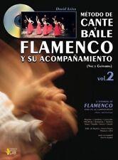 Método de Cante y Baile Flamenco y su Acompañamiento, Vol.2 (Voice & Guitar) Gui