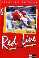Red Line New - Bayern / Schülerbuch 6 von Rosemary Hellyer-Jones, Paul Aston...