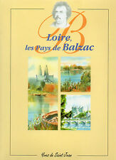 LOIRE les pays de BALZAC + Yves de SAINT JEAN + Mame Tours 1999