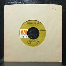 """Carpenters - Goodbye To Love / Crystal Lullaby 7"""" VG+ Vinyl 45 A&M 1367-S USA"""