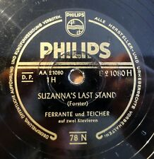 """Ferrante und Teicher - Suzanna´s Last Stand - Caravan - Philips /10"""" 78 RPM"""