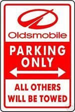 OLDSMOBILE PARKING ONLY SIGN  12in. X 18in. ALUMINUM!