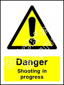Danger shooting in progress - COUN0039 Stickers & Signs