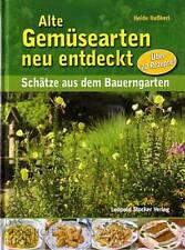 Haßkerl: Alte Gemüsearten neu entdeckt, mit 70 Rezepten (Garten-Buch Gemüse)