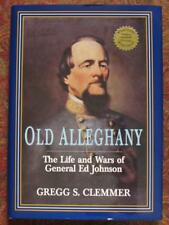 OLD ALLEGHANY - GENERAL ED JOHNSON - FIRST EDITION - CIVIL WAR - BRAND NEW