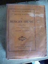 Berlioz Correspondance Le musicien errant 9/15 hollande gd papier rare musique