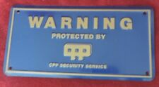 """Vintage Tin Fence Sign: """"Warning Protected by CPP Security Service"""""""