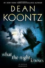 What the Night Knows: A Novel by Dean Koontz