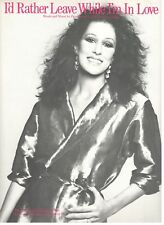 RITA COOLIDGE-I'D RATHER LEAVE WHILE I'M IN LOVE--SHEET MUSIC-PIANO/V/CHORDS-NEW