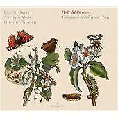 Perle del Piemonte: Violin Music in 18th Century Italy, Enrico Gatti, Antonio Mo