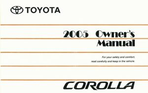 2005 Toyota Corolla Owners Manual User Guide Reference Operator Book Fuses Fluid