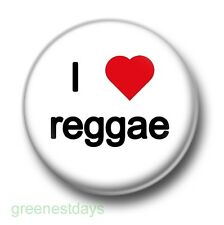I Love / Heart Reggae 1 Inch / 25mm Pin Button Badge Music Rap R&B Funk Soul Pop