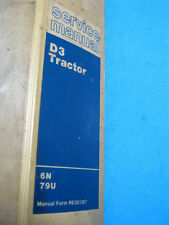 Caterpillar OEM Service Manual, D3 Tractor, 6N, 79U 1979