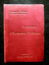 PRINCIPE D'ECONOMIE POLITIQUE - Charles Gide   Ed RECUEIL SIREY 1913
