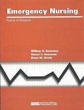 Emergency Nursing by Brent M. Grady, William G. Gossman, Sheryl L. Gossman...