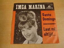 IMCA MARINA - SANTO DOMINGO / LAAT MIJ ALTIJD.../ 45T