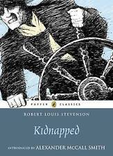 Kidnapped: Being Memoirs of the Adventures of David Balfour in the Year 1751...