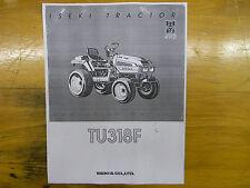 Iseki TU318F Tractor Operator's Manual
