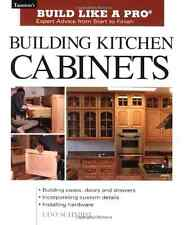 Building Kitchen Cabinets Step by Step Guide Plan Blueprint Manual Book