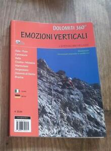 Dolomiti 360°. Emozioni Verticali Stefano Michelazzi Alpine Studio 2013