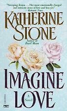 Imagine Love by Katherine Stone (1997, Paperback)