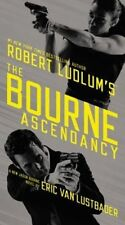 Robert Ludlum's the Bourne Ascendancy by Eric Van Lustbader (Hardback, 2014)