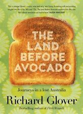 NEW The Land Before Avocado By Richard Glover Paperback Free Shipping