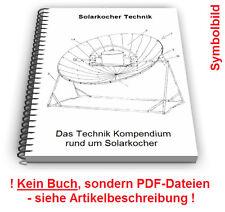 Solarkocher selbst bauen - Solarofen Solargrill Solar Kochen Technik Patente