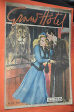 GRANDHOTEL-N°89- ORIGINALE DEL 1948- DA LIRE 25- EDIZIONI UNIVERSO GRAND HOTEL