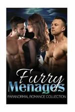 Paranormal Menage Short Stories: Furry Menages : Paranormal Romance...