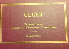 Ulcer - Donald Cook - 1946 - 1st Edition - 1st Printing - Honors Edition - HC