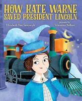 How Kate Warne Saved President Lincoln by Elizabeth Van Steenwyk, NEW Book, FREE
