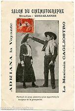 ADRIANA LA VOYANTE. LE MEXICAIN CAGLIOSTRO. SALON DU CINéMATOGRAPHE. CIRQUE.