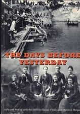 The Days Before Yesterday - A Picture Book of Early Box Hill - Finlay & Morgan