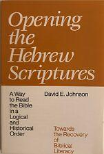 Opening the Hebrew Scriptures~New