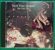 Next Time Around The Far Cry CD 1995  (A22)