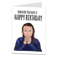 Funny Birthday Card How Dare You For Women Best Friend Mum Dad Brother Sister