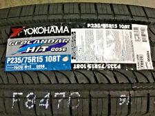 4 New 235 75 15 Yokohama Geolandar H/T G056 Tires