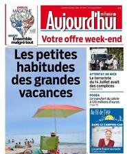 Aujourd'hui en France n° 5363 du 22 juillet 2016 + supplément *NICE*POGBA