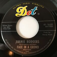 """JIMMIE RODGERS~FACE IN A CROWD / LONELY TEARS (7"""" 45RPM Dot 16450) NM, L@@K!"""