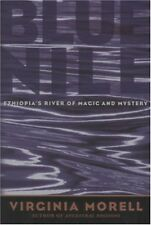 Blue Nile: Ethiopias River of Magic and Mystery (