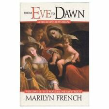 From Eve to Dawn: Masculine Mystique v. 2 (From Eve to Dawn: A History of Women)