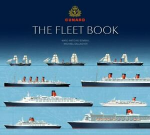 Cunard the Fleet Book