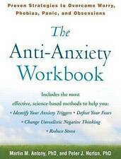 USED (GD) The Anti-Anxiety Workbook: Proven Strategies to Overcome Worry, Phobia