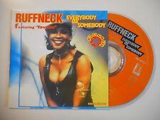 RUFFNECK : EVERYBODY BE SOMEBODY [ CD SINGLE ]