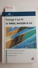 la grande biblioteca informatica volume 9 proteggi il tuo pc da virus haker e co